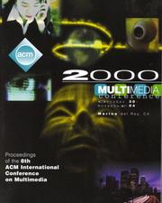 Cover of: ACM Multimedia '00 Conference Proceedings