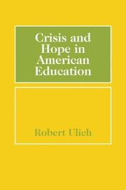 Cover of: Crisis and hope in American education
