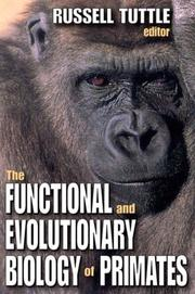 Cover of: The Functional and Evolutionary Biology of Primates