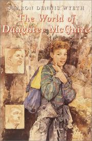 Cover of: The World of Daughter McGuire | Sharon Dennis Wyeth