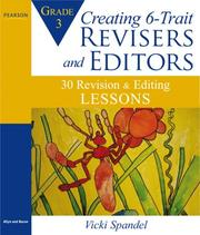 Cover of: Creating 6-Trait Revisers and Editors: 30 Revision and Editing Lessons (Lessons for 6-Trait Writing Series)