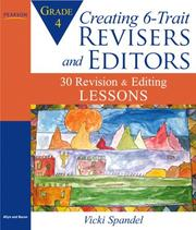 Cover of: Creating 6-Trait Revisers and Editors for Grade 4: 30 Revision and Editing Lessons (Lessons for 6-Trait Writing Series)