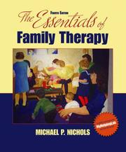Cover of: The Essentials of Family Therapy (4th Edition) | Michael P. Nichols