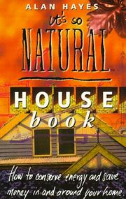 Cover of: It's So Natural House Book