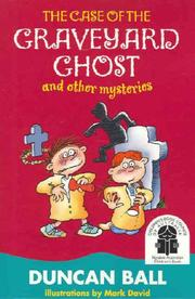 Cover of: The Case of the Graveyard Ghost and Other Mysteries