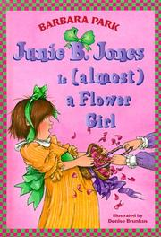 Cover of: Junie B. Jones is (almost) a Flower Girl