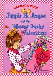 Cover of: Junie B. Jones and the mushy gushy valentime [i.e. valentine]