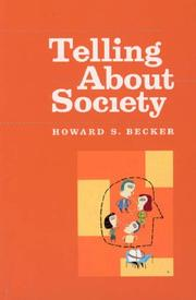 Cover of: Telling About Society (Chicago Guides to Writing, Editing, and Publishing)