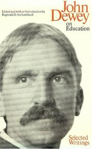 Cover of: John Dewey on education: selected writings