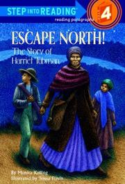 Cover of: Escape north! | Monica Kulling