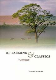 Cover of: Of Farming and Classics