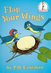 Cover of: Flap Your Wings (Beginner Books(R))