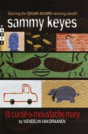 Cover of: Sammy Keyes and the curse of Moustache Mary