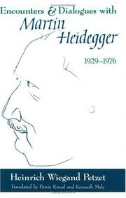 Cover of: Encounters and dialogues with Martin Heidegger, 1929-1976 | Heinrich Wiegand Petzet