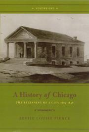 Cover of: A History of Chicago, Volume I