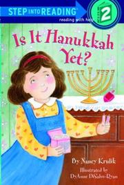 Cover of: Is it Hanukkah yet? | Nancy E. Krulik