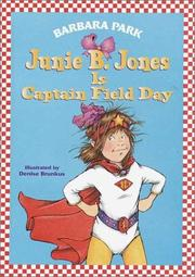 Cover of: Junie B. Jones is Captain Field Day