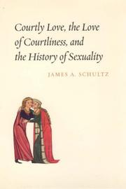Cover of: Courtly love, the love of courtliness, and the history of sexuality