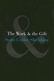 Cover of: The Work and the Gift