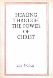 Cover of: Healing Through the Power of Christ P