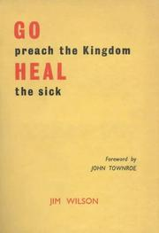 Cover of: Go Preach the Kingdom, Heal the Sick P