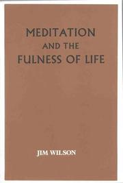 Cover of: Meditation and the Fulness of Life