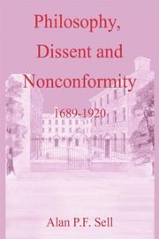 Cover of: Philosophy, dissent, and nonconformity: 1689-1920 (Doctrine & Devotion)