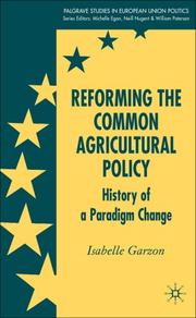 Cover of: Reforming the Common Agricultural Policy | Isabelle Garzon