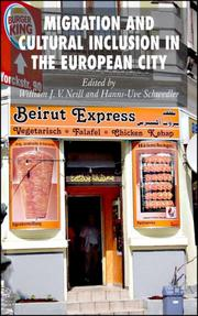 Cover of: Migration and cultural inclusion in the European city