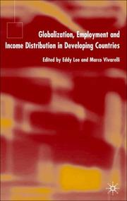 Cover of: Globalization, employment and income distribution in developing countries