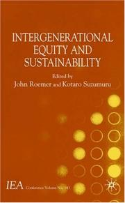 Cover of: Intergenerational Equity and Sustainability (International Economic Association) |