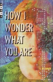 Cover of: How I wonder what you are by