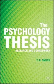Cover of: The Psychology Thesis | Thomas R. Smyth