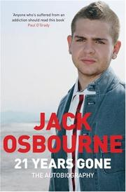 Cover of: 21 Years Gone | Jack Osbourne