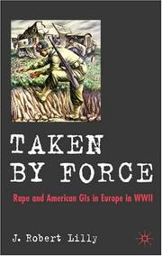 Cover of: Taken by Force | J. Robert Lilly