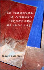 Cover of: Transpersonal in Psychology, Psychotherapy and Counselling | Andrew Shorrock