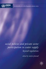 Cover of: Social Policy, Regulation and Private Sector Participation in Water Supply (Social Policy in a Development Context) | Naren Prasad