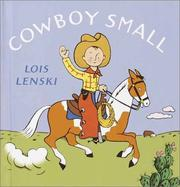 Cover of: Cowboy Small | Lois Lenski