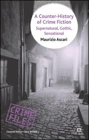 Cover of: A Counter-History of Crime Fiction: Supernatural, Gothic, Sensational (Crime Files)