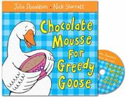 Cover of: Chocolate Mousse for Greedy Goose