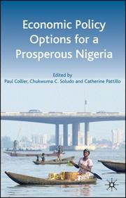 Cover of: Economic Policy Options for a Prosperous Nigeria |