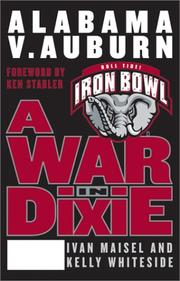 A War in Dixie by Ivan Maisel, Kelly Whiteside