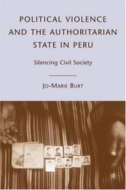 Cover of: Political Violence and the Authoritarian State in Peru | Jo-Marie Burt