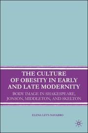 Cover of: The Culture of Obesity in Early and Late Modernity | Elena Levy-Navarro