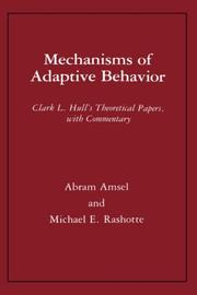 Cover of: Mechanisms of adaptive behavior