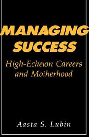Cover of: Managing success | Aasta S. Lubin