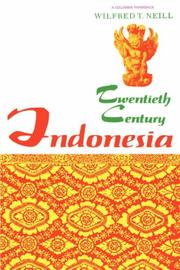 Cover of: Twentieth-century Indonesia | Wilfred T. Neill