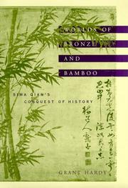 Cover of: Worlds of Bronze and Bamboo | Grant Hardy