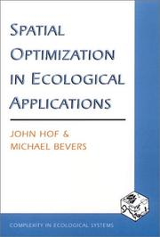Cover of: Spatial Optimization in Ecological Applications | John Hof