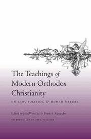 Cover of: The Teachings of Modern Orthodox Christianity on Law, Politics, and Human Nature |